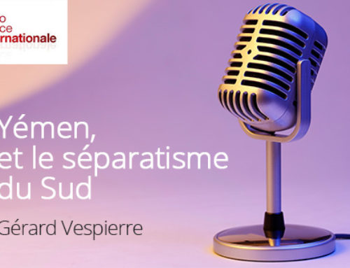 Yémen, et le séparatisme du Sud – Radio France Internationale