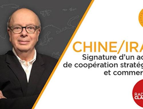 Chine – Iran : Accord de coopération sur 25 ans – Radio Classique