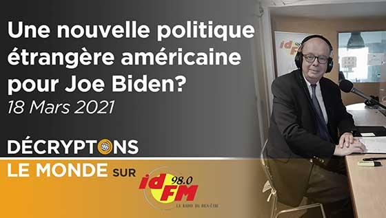 nouvelle politique étrangère américaine avec Joe Biden