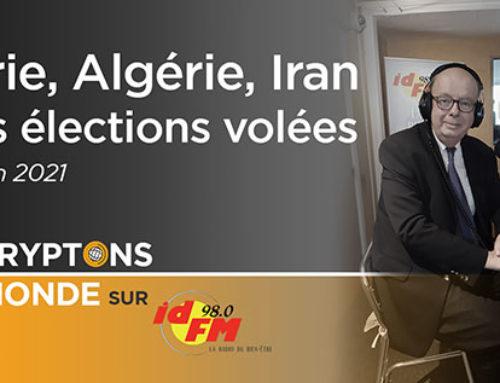 Syrie, Algérie, Iran : des élections volées – IDFM98