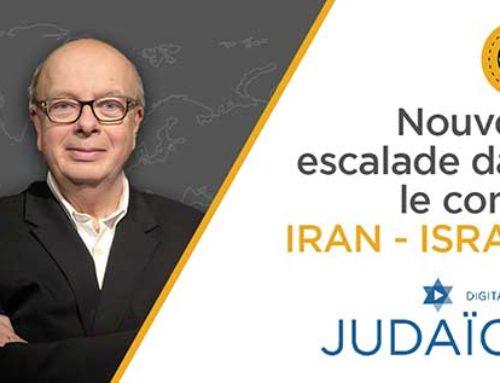 Moyen-Orient : Nouvelle escalade dans le conflit Iran – Israël / Radio Judaïca