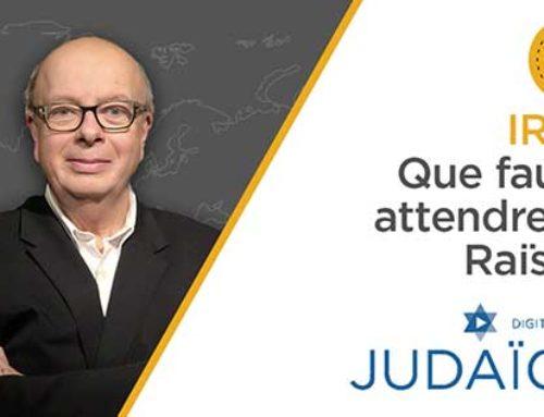 Iran : Que faut-il attendre de Raïssi ? Radio Judaïca Bruxelles