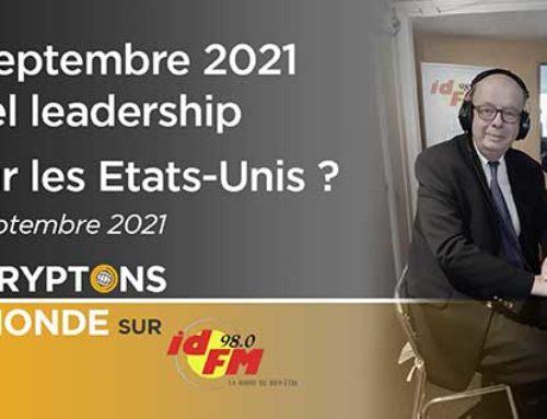 11 Septembre….2021, quel leadership pour les États-Unis ? IDFM 98
