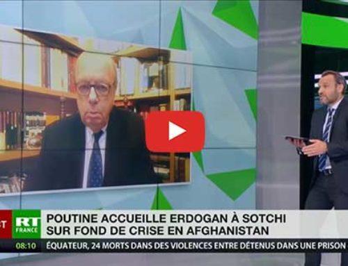 Syrie, Afghanistan et Haut-Karabagh : Gérard Vespierre analyse la rencontre Poutine/Erdogan – RT France